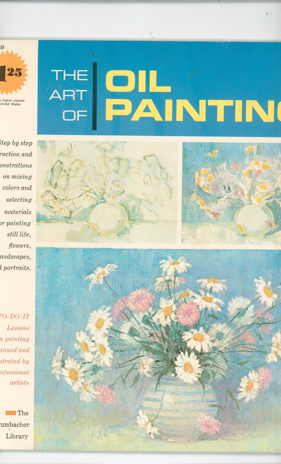 The Art Of Oil Painting From The Grumbacher Library B 379