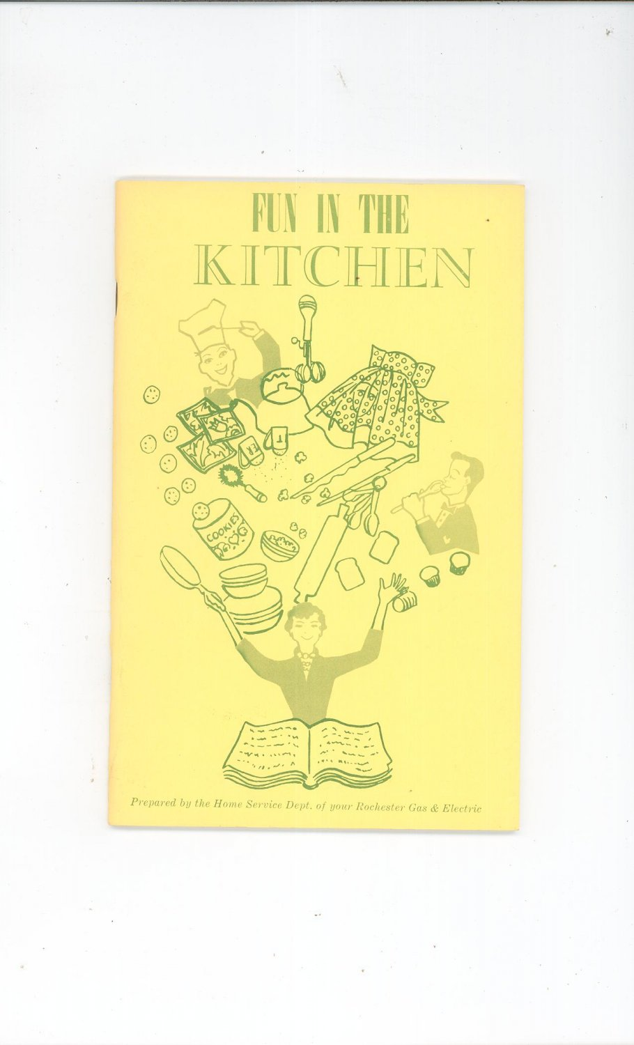 Regional Fun In The Kitchen Cookbook Rochester Gas And Electric Company