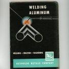 Vintage Welding Aluminum Reynolds Metals Company Brazing Soldering 1953