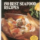 Vintage Better Homes And Gardens 150 Best Seafood Recipes Cookbook