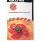 The Calcium Bonus Facts And Recipes By Gold Medal Flour 1985