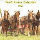 Draft Horse Calendar 2004 Mischka Farm