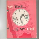 Vintage My Time Is My Time By John Willard Reed 1950