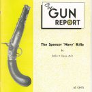 "The Gun Report August 1974 The Spencer ""Navy"" Rifle Rollin V. Davis"