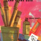 The Beginner's Guide To Art Materials & Terms Used By Dixi Hall Walter T Foster 95 Vintage Art