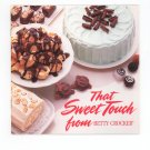 The Sweet Touch From Betty Crocker Cookbook 1984