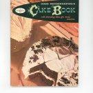 Good Housekeepings Cake Book Cookbook Vintage Number 3 1958