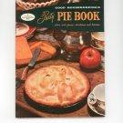 Good Housekeeping's Party Pie Book Cookbook 7 Vintage 1958