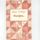 Vintage Old Timey Recipes Cookbook By Phyllis Connor 1973