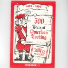 Regional 500 Years Of American Cooking Cookbook By Hier Realtors Ohio Number 11