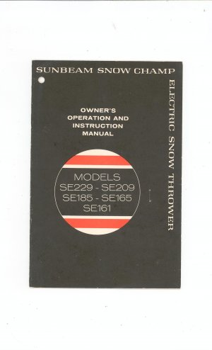 Vintage Sunbeam Snow Champ Owner's Operation & Instruction Manual  1970