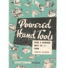Vintage Craftsman Powered Hand Tools Over A 100 Ways To Use Them Handbook 1959