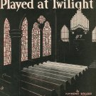 Vintage When The Organ Played At Twilight Sheet Music Santly Bros. Inc.