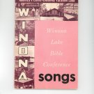 Winona Lake Bible Conference Songs Favorite Hymns And Choruses