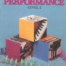 Bastien Piano Basics Piano Performance Level 2 Music Book WP212 0849752760