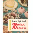 Bordens Eagle Brand 70 Magic Recipes Cookbook Vintage 1952