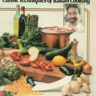 Giuliano Bugialli's Classic Techniques Of Italian Cooking Cookbook 0671252186 First Edition