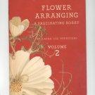 Vintage Flower Arranging A Fascinating Hobby Volume 2 Burroughs Coca Cola