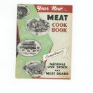 The Homemakers Meat Recipe Book Cookbook by National Live Stock & Meat Board
