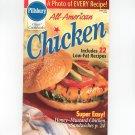 Pillsbury All American Chicken Cookbook Number 196 Classic Cookbooks June 1997
