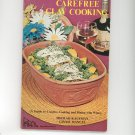 Carefree Clay Cooking Cookbook By Sheilah Kaufman & Ginnie Manuel Vintage  First Edition ? 1973