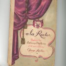 A La Rector Cookbook Vintage By George Rector Unseiling The Culinary Mysteries