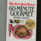 The New York Times 60 Minute Gourmet Deluxe Set Cookbook By Pierre Franey