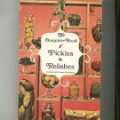 The Complete Book Of Pickles & Relishes Cookbook By Leonard Louis Levinson 0801515025
