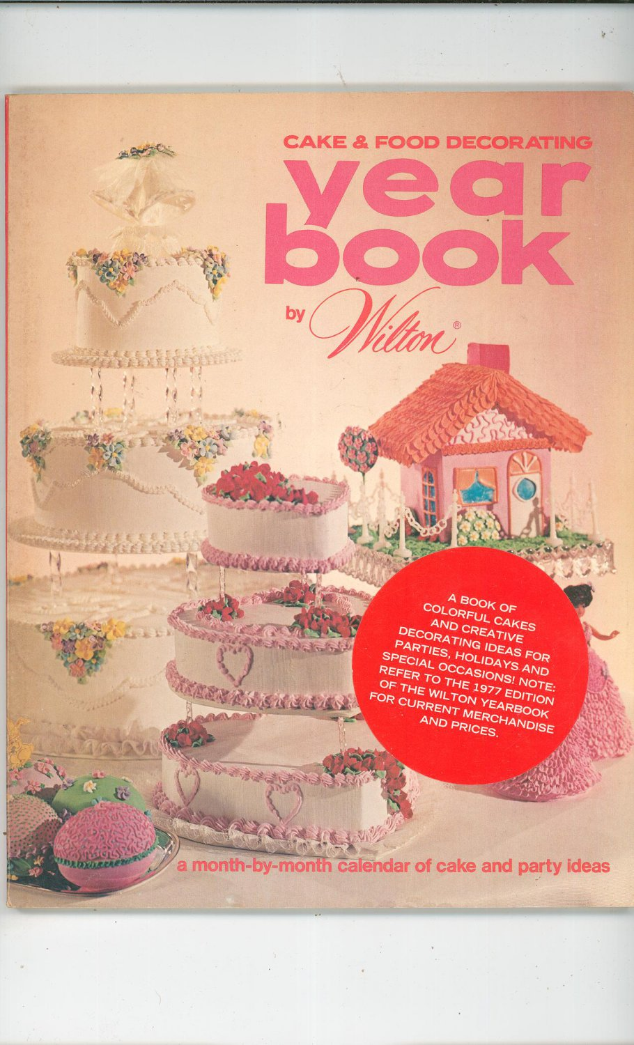 Wilton Yearbook Of Cake Decorating