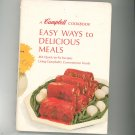 A Campbell Cookbook Easy Ways To Delicious Meals 465 Recipes