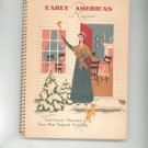 Early American Recipes Cookbook New England Kitchens Heloise Frost 1953