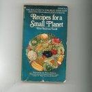 Recipes For A Small Planet Cookbook By Ellen B. Ewald 0345232518150