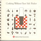 Cooking Without Your Salt Shaker Cookbook American Heart Association Vintage