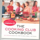 The Cooking Club Cookbook Calphalon First Edition 0375759689