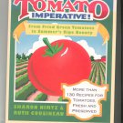 Tomato Imperative Cookbook By Sharon Nimtz & Ruth Cousineau First Edition 0316607940