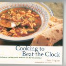 Cooking To Beat The Clock Cookbook First Edition By Sam Gugino 0811818608