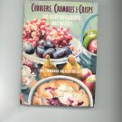 Cobblers Crumbles & Crisps Cookbook Zimmerman & Mellody First Edition 0517574896
