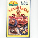 Land O Lakes All Time Favorites 75th Anniversary Cookbook #30 1996