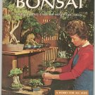 Bonsai Culture And Care Of Miniature Trees By Sunset Vintage 1972
