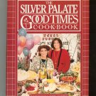 The Silver Palate Good Times Cookbook By J. Rosso & S. Lukins Hard Cover 089480832x