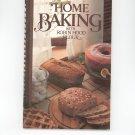 Home Baking With Robin Hood Flour Cookbook 1980
