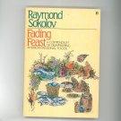 Fading Feast Cookbook Plus By Raymond Sokolov 0525480307