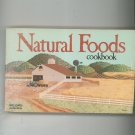 Natural Foods Cookbook by Maxine Atwater Vintage Item 091195421x