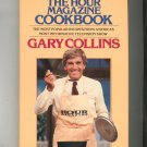 The Hour Magazine Cookbook By Gary Collins First Edition  0399130837