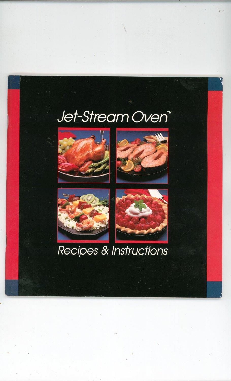 Jet Stream Oven Recipes & Instructions Cookbook American Harvest 1990