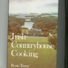 Irish Countryhouse Cooking Cookbook By Rosie Tinne 0517191881