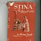 Stina The Story Of A Cook Cookbook By Herman Smith Vintage 1945