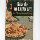 Vintage Pillsbury Bake The No Knead Way Cookbook 1945