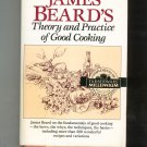 James Beard's Theory & Practice Of Good Cooking Cookbook Hard Cover 0517695251