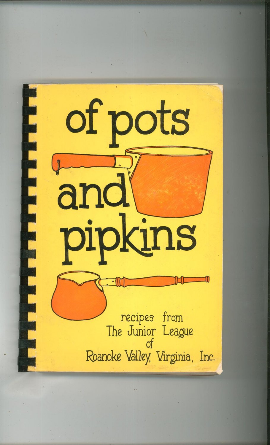 Of Pots And Pipkins Cookbook Junior League Virginia Vintage 1971 First Printing